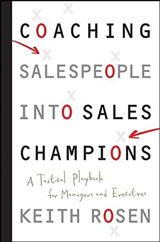 Coaching Salespeople into Sales Champions Summary