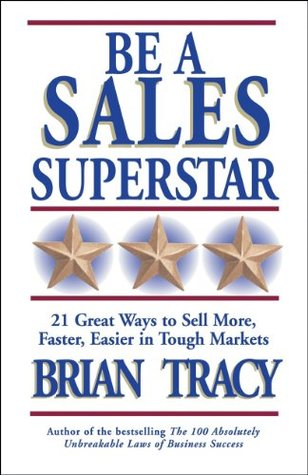 Be a Sales Superstar Summary