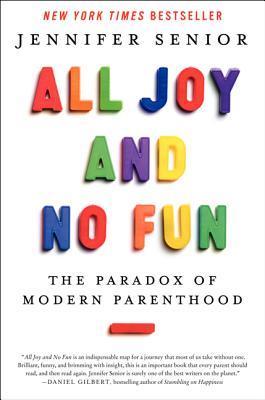All Joy and No Fun Summary