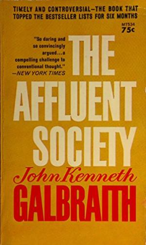 The Affluent Society Summary