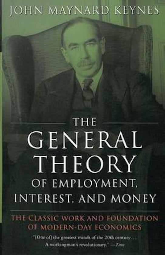 The General Theory of Employment, Interest, And Money Summary