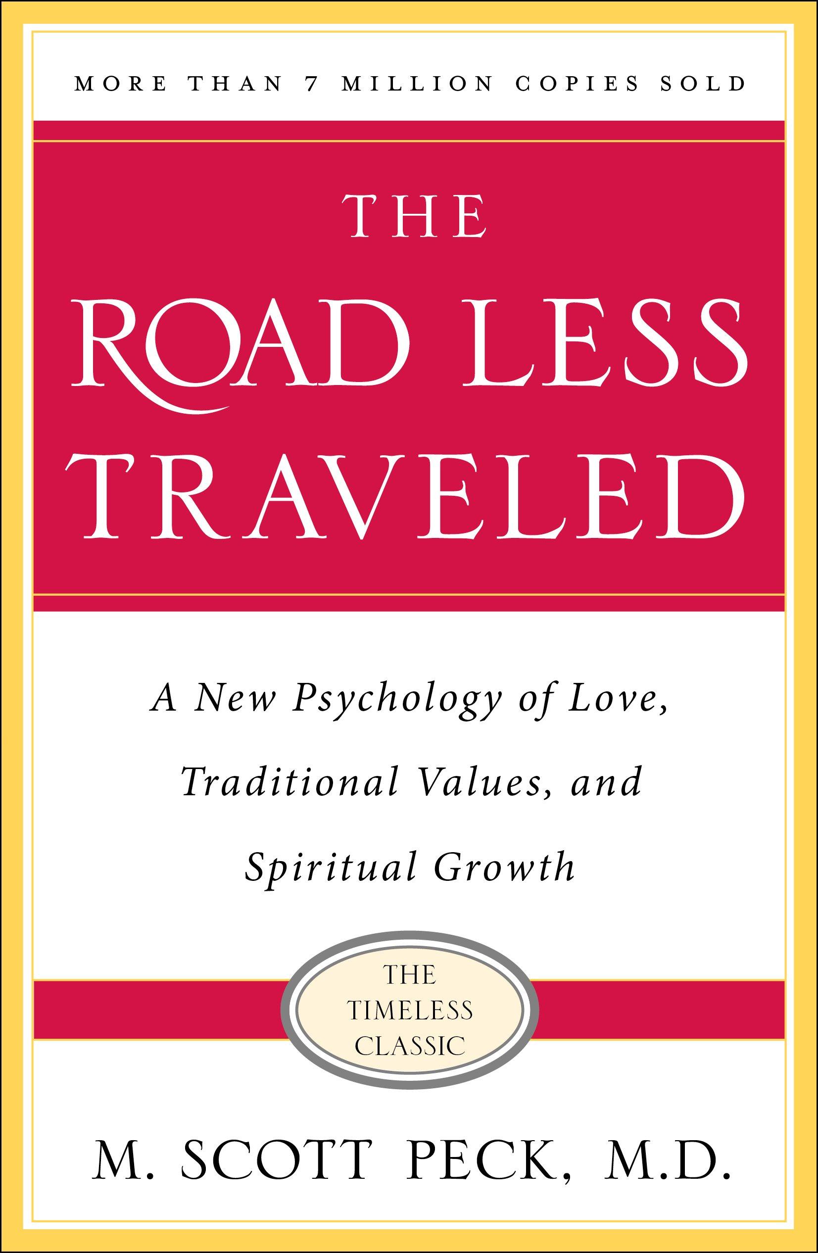 The Road Less Traveled Summary