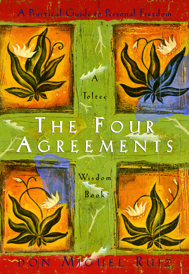 The Four Agreements Pdf Summary Don Miguel Ruiz