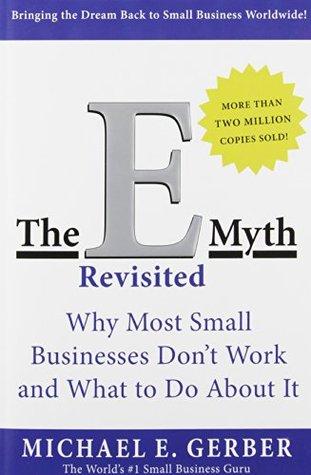 The E-Myth Revisited Summary