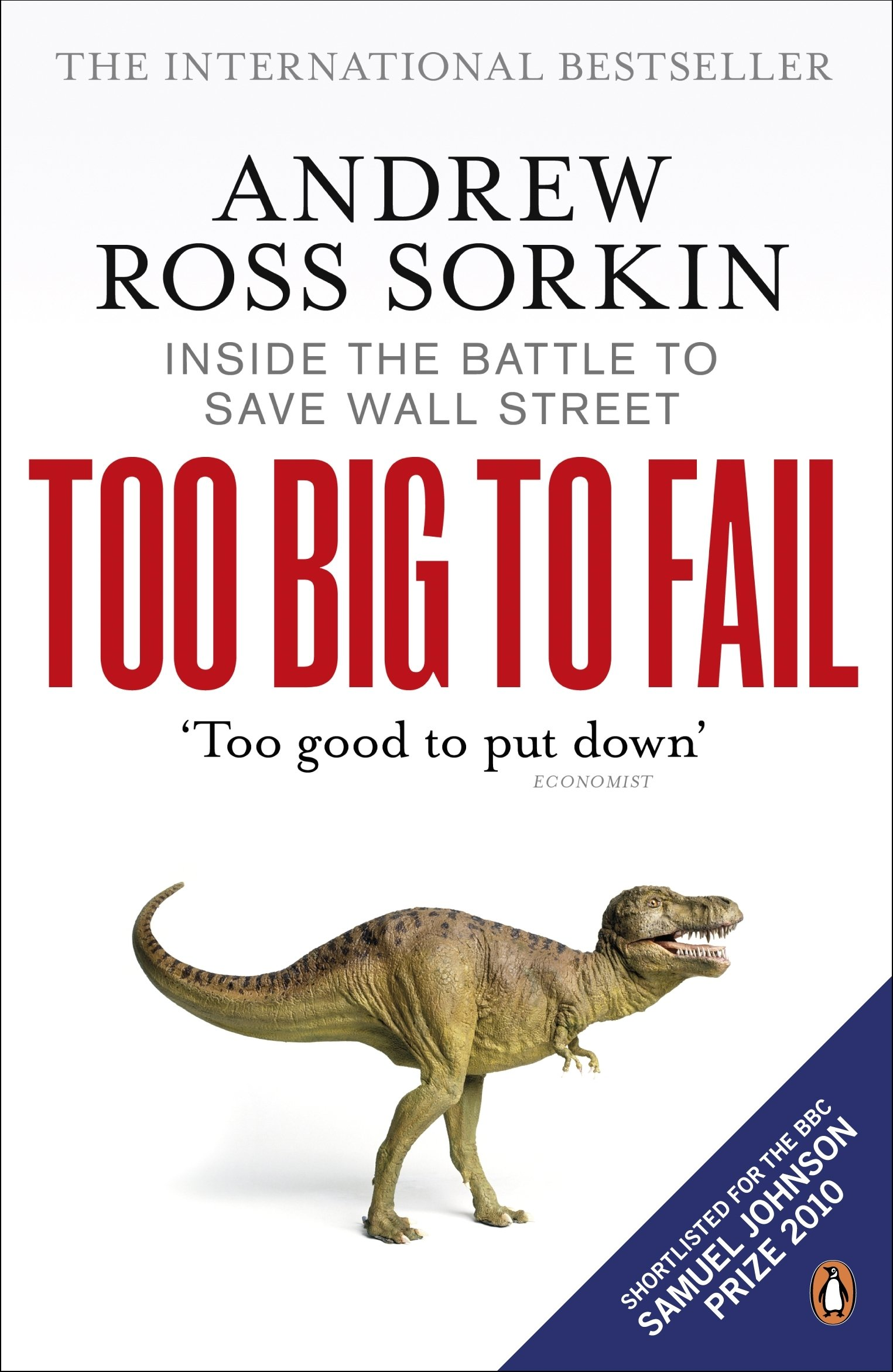 Too Big to Fail Summary