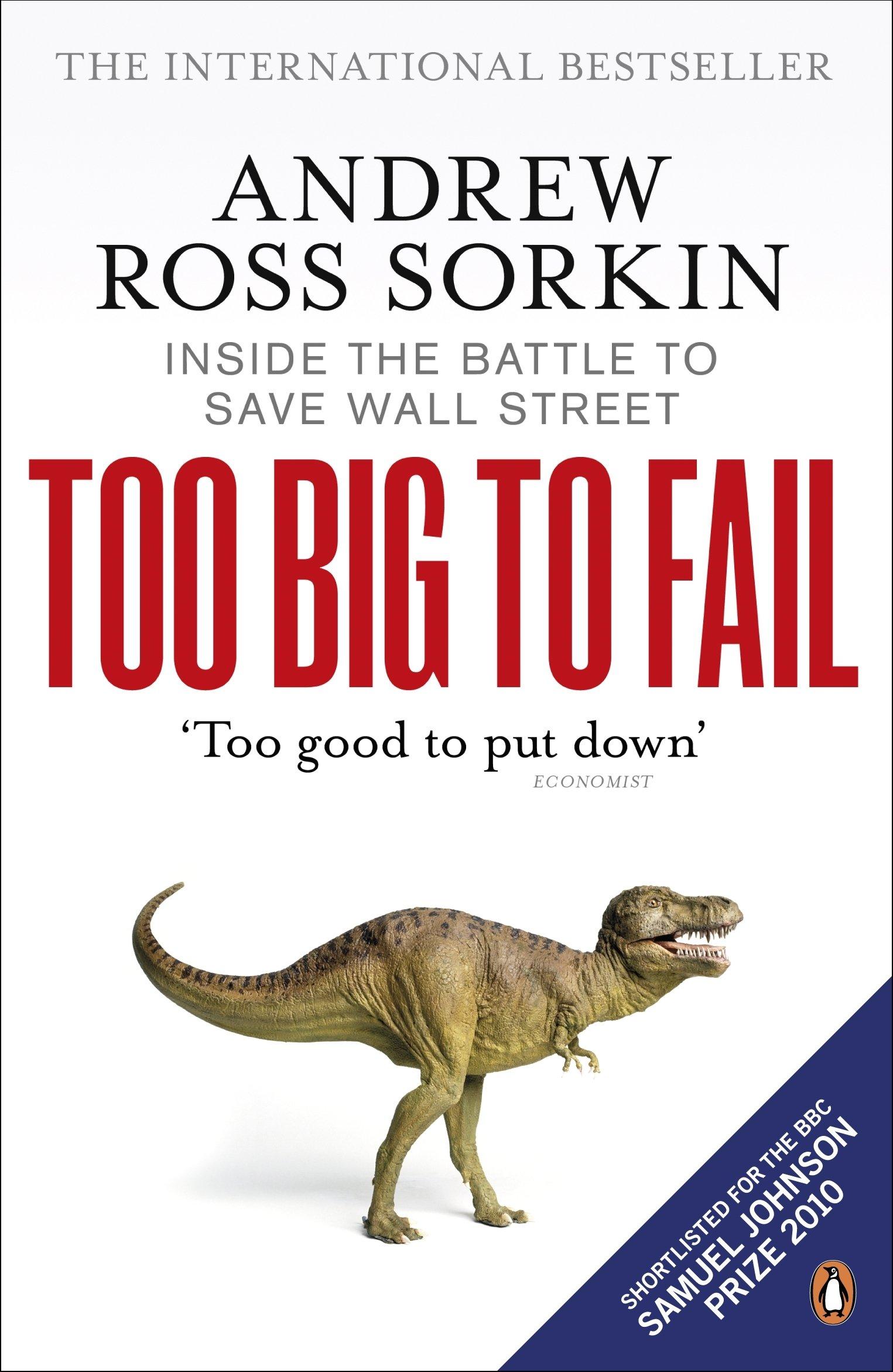 Too Big to Fail Summary