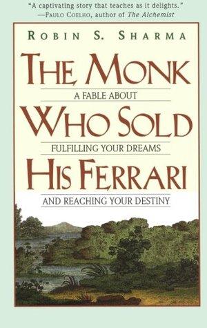 The Monk Who Sold His Ferrari Summary