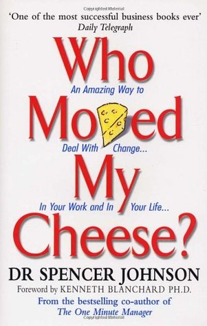 Who Moved My Cheese Summary