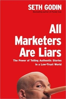 All Marketers Are Liars Summary