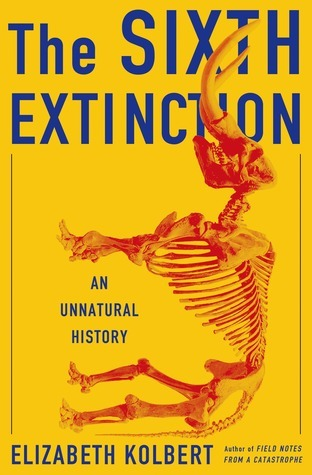 The Sixth Extinction Summary