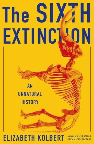The Sixth Extinction Summary
