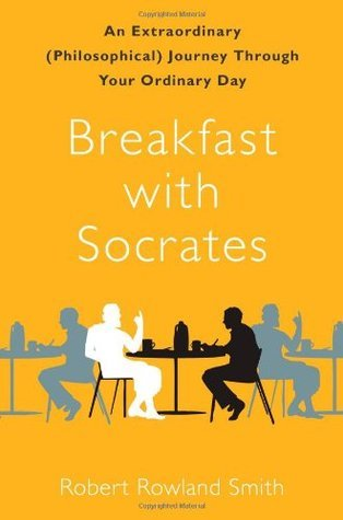 Breakfast with Socrates Summary