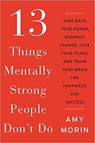 13 Things Mentally Strong People Don't Do PDF