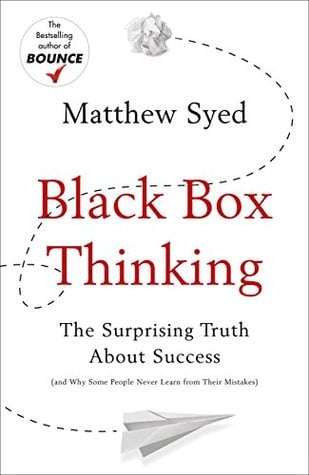 Black Box Thinking Summary