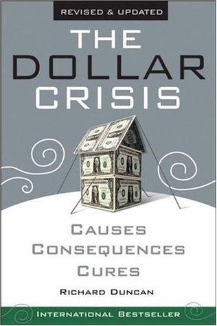 The Dollar Crisis Summary