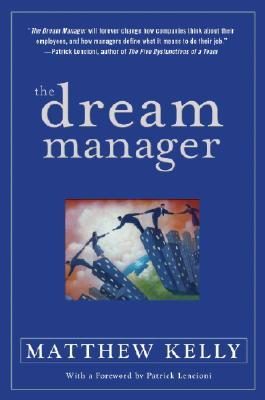 The Dream Manager Summary