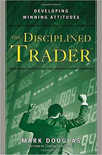 The Disciplined Trader Summary