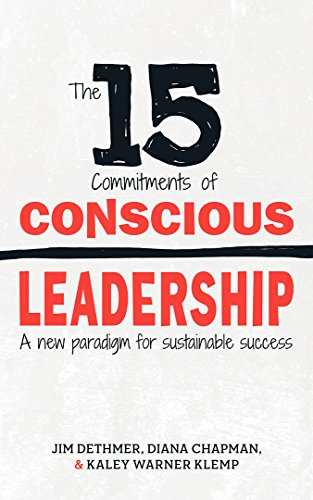 The 15 Commitments of Conscious Leadership Summary
