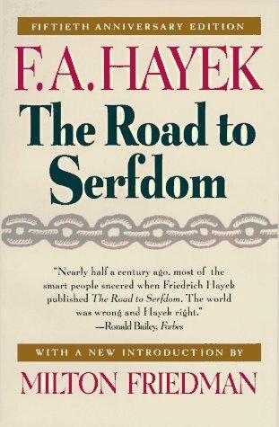 The Road to Serfdom Summary