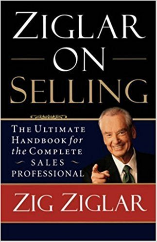 Ziglar on Selling Summary