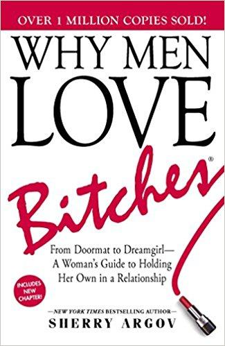 Why Men Love Bitches Summary
