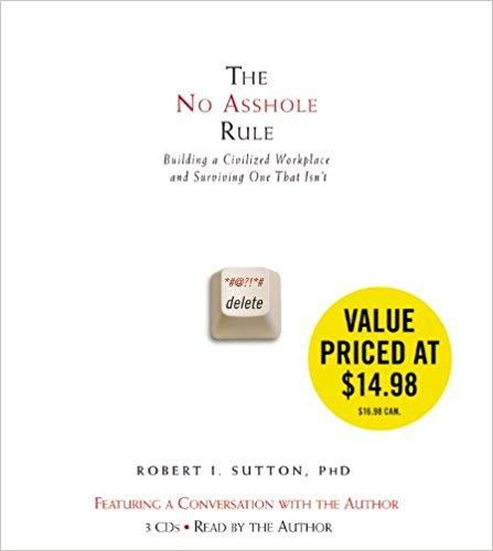 The No Asshole Rule Summary