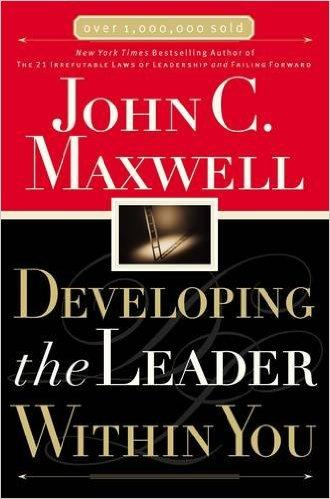 Developing the Leader Within You Summary