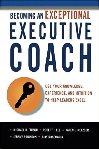 Becoming an Exceptional Executive Coach Summary