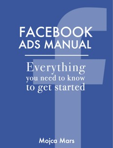 Facebook Ads Manual Summary