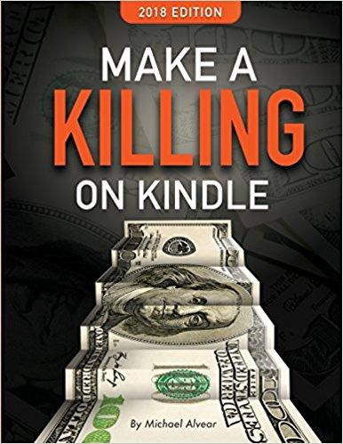 Make a Killing on Kindle Summary