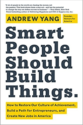 Smart People Should Build Things Summary
