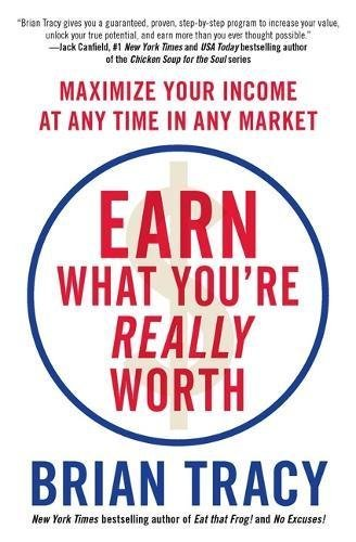 Earn What You're Really Worth PDF
