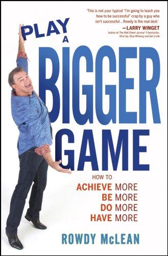 Play a Bigger Game PDF