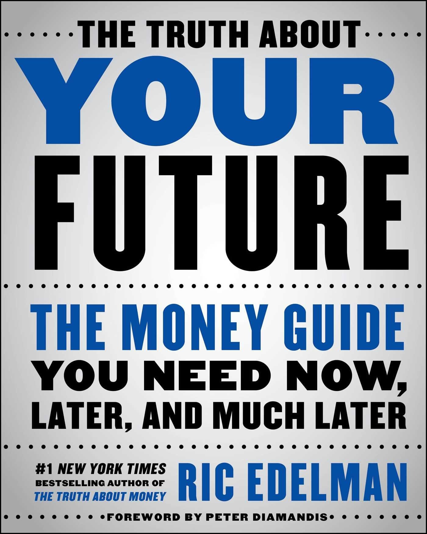 The Truth About Your Future PDF