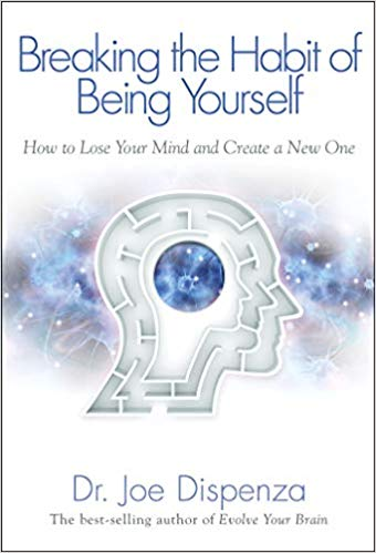 Breaking the Habit of Being Yourself PDF Summary