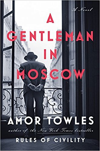 A Gentleman in Moscow Summary