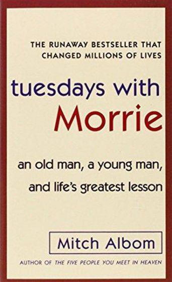 Tuesdays with Morrie Summary