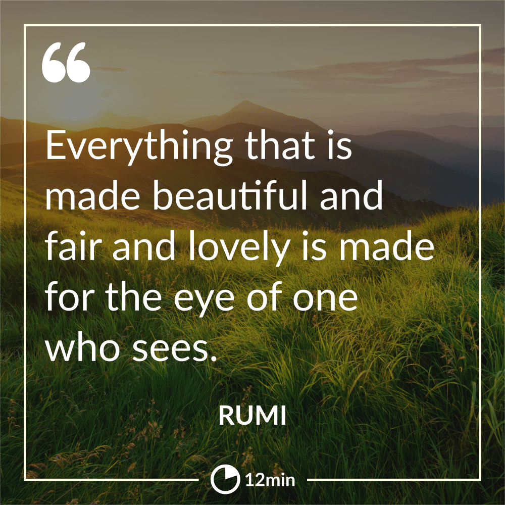 Rumi Quotes 201 Life Altering And Love Provoking Insights