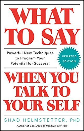 What to Say When You Talk to Yourself PDF Summary