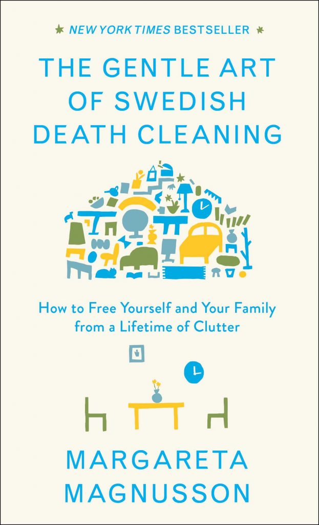 The Gentle Art of Swedish Death Cleaning PDF Summary