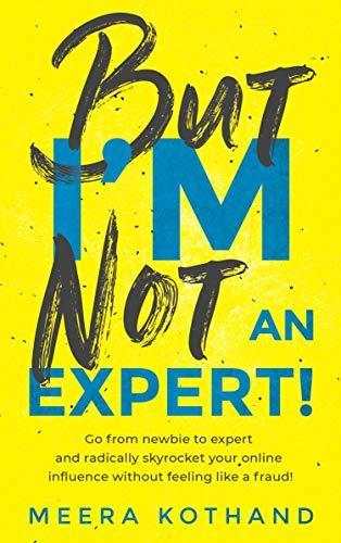 But I'm Not an Expert PDF
