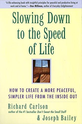 Slowing Down to the Speed of Life PDF Summary
