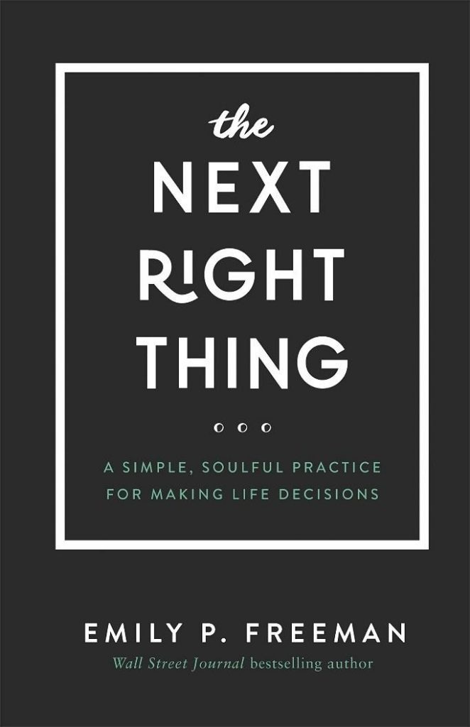 The Next Right Thing PDF Summary