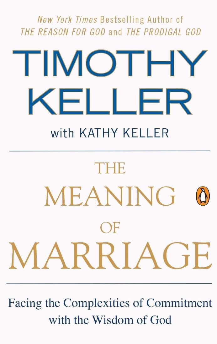 The Meaning of Marriage PDF Summary - Timothy Keller | 12min