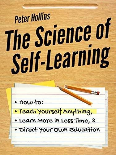 The Science of Self-Learning PDF Summary