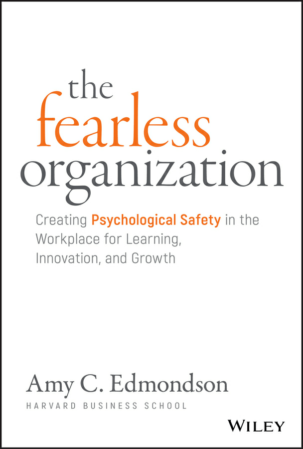 The Fearless Organization PDF Summary
